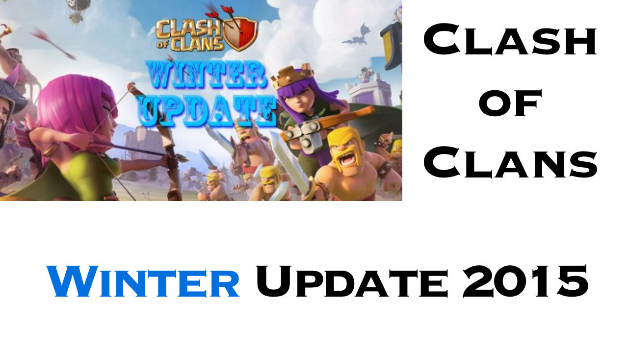 Clash of Clans Winter 2015