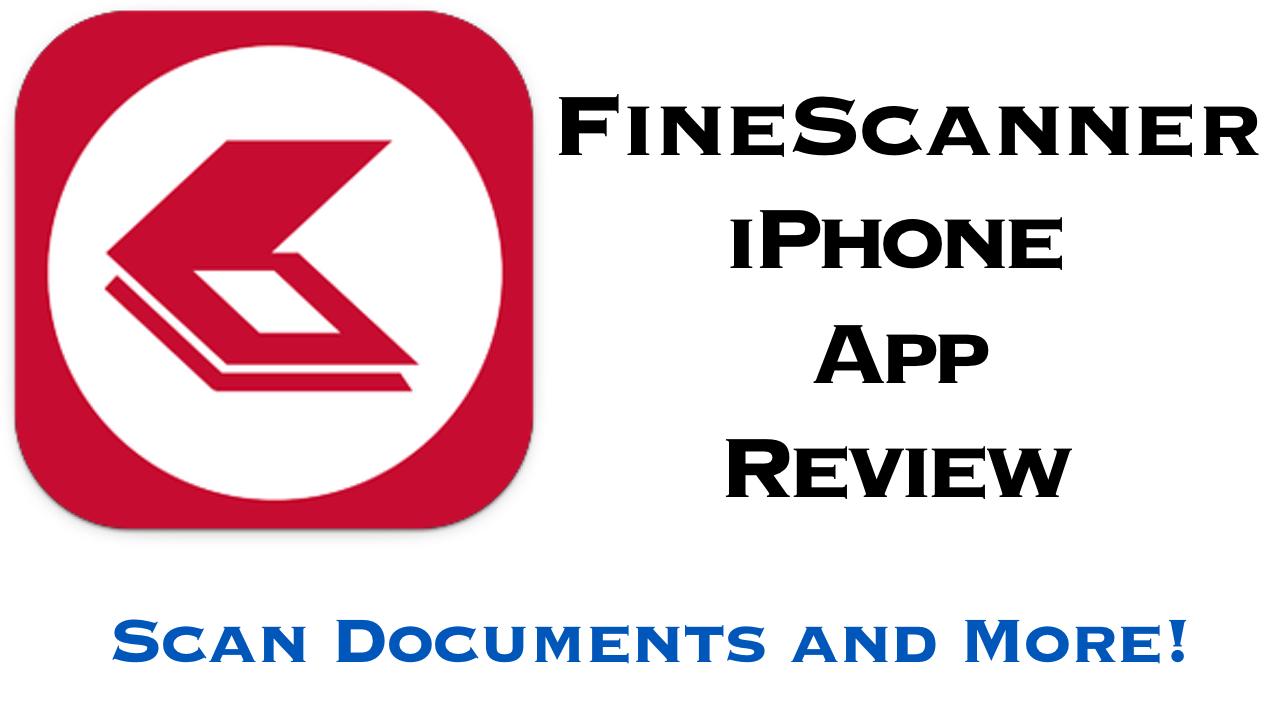 Fine Scanner App Review