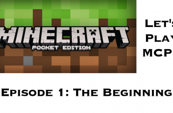 Minecraft Pocket Edition Episode 1