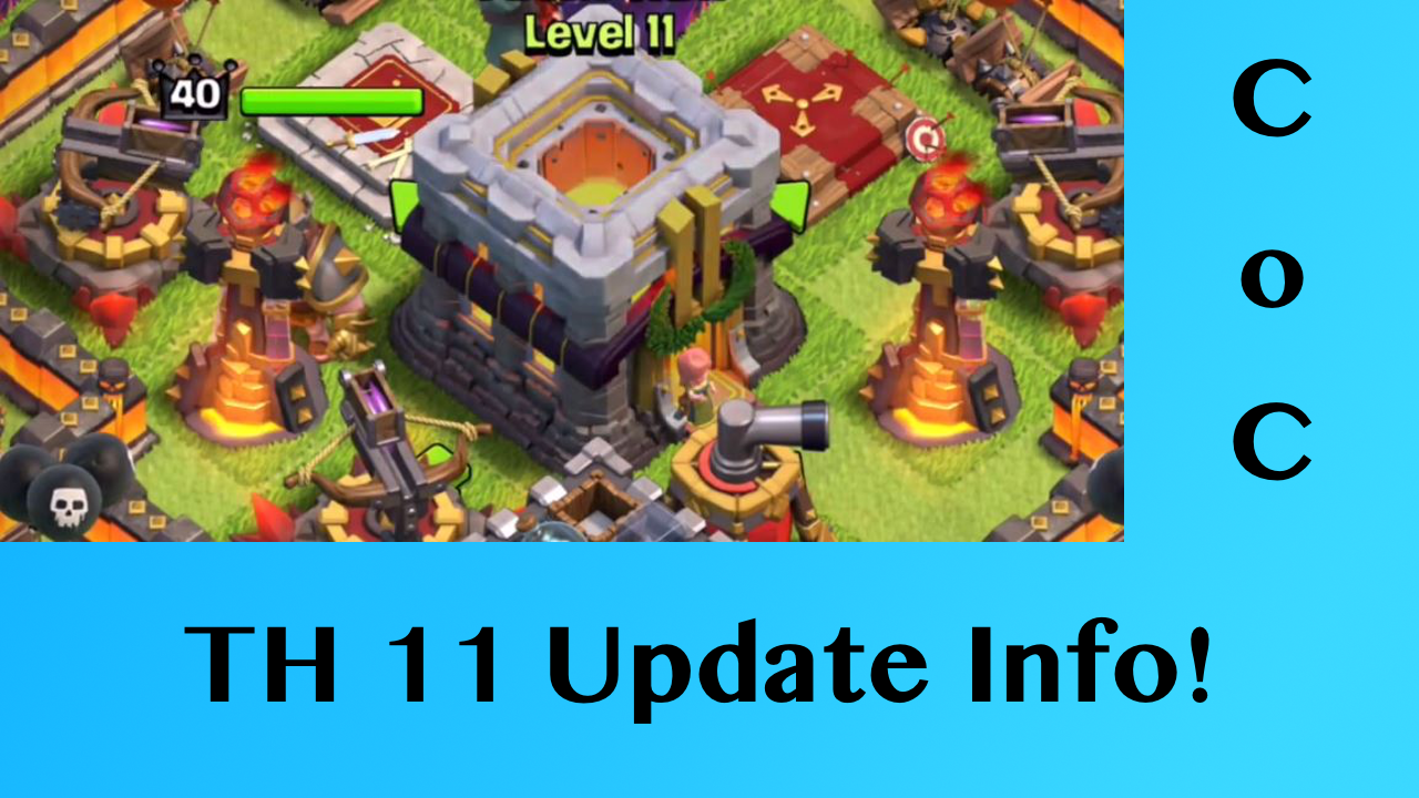Clash of Clans TH11 Update