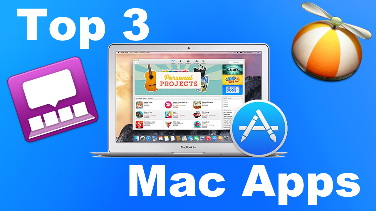 Top 3 Mac Apps