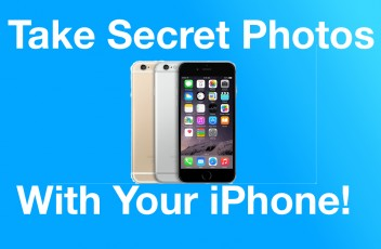 Take Secret Photos With Your iPhone