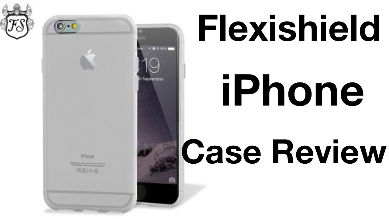 Flexishield iPhone 6 Case Review