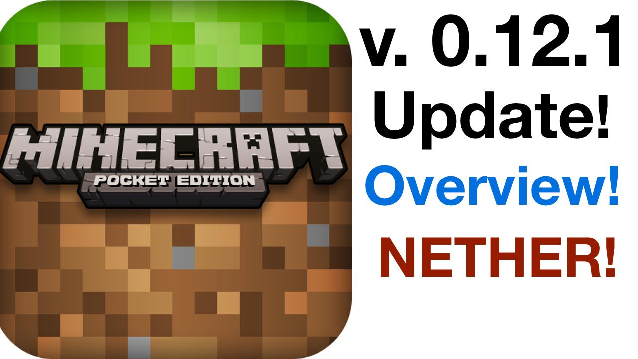 Minecraft Pocket Edition v.0.12.1