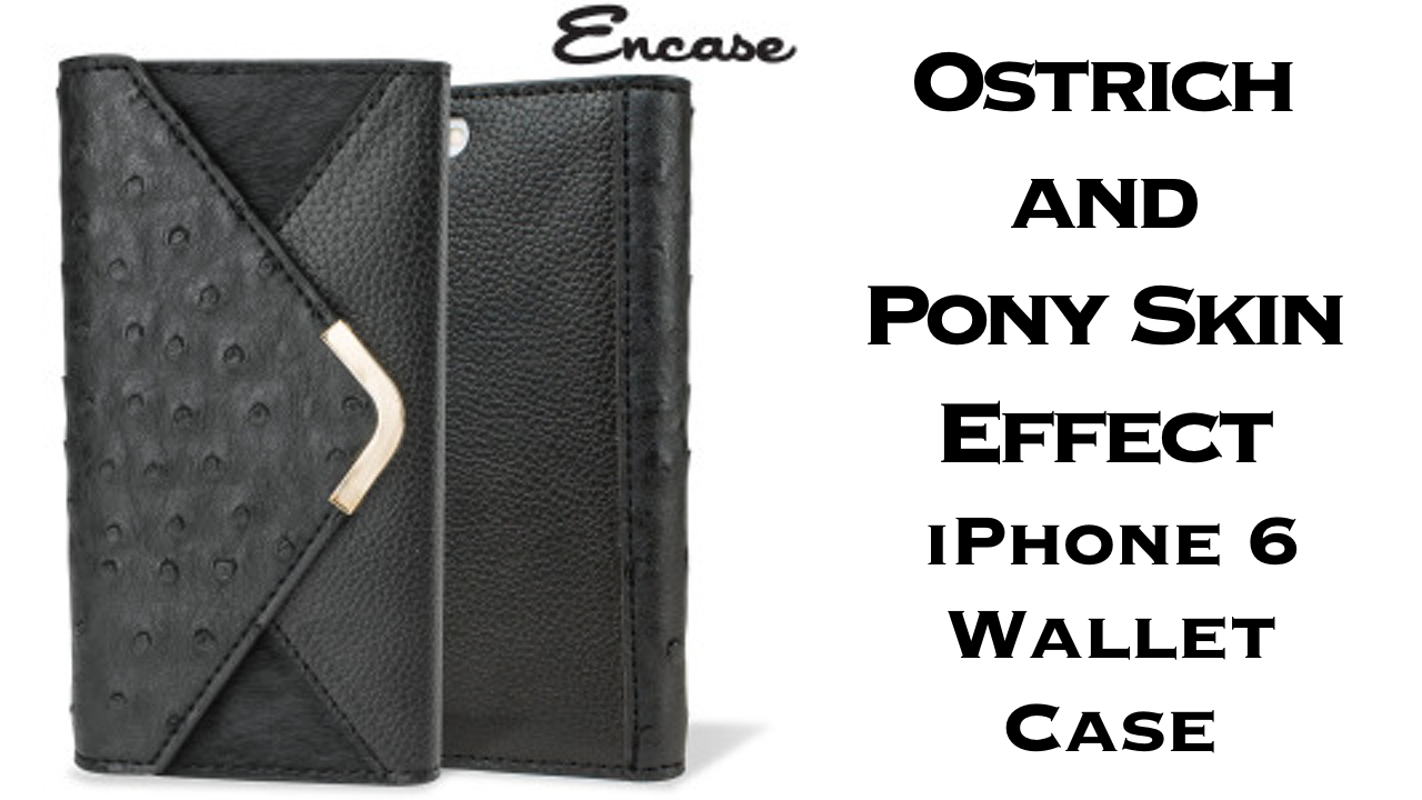 Encase Ostrich and Pony Skin Effect Wallet Case